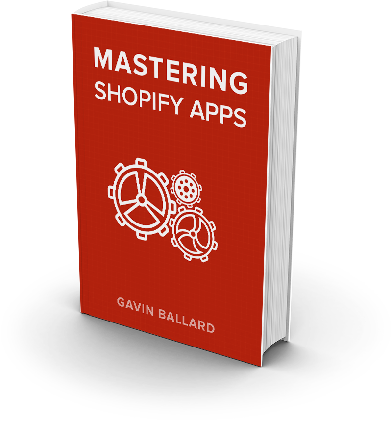 Mastering Shopify Apps